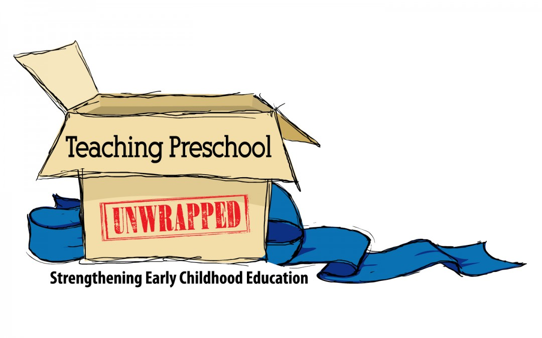 Unwrapped: Teaching Preschool Conference