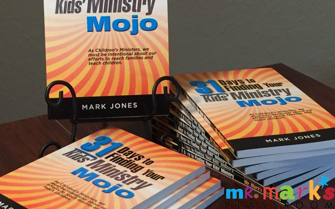 Mr. Mark's New Kids' Ministry Book is here!