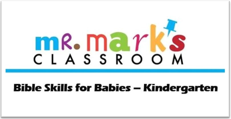 Bible Skills for Babies – Kindergarten
