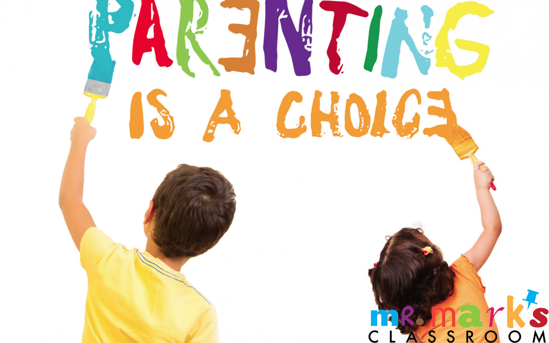 Parenting is a Choice